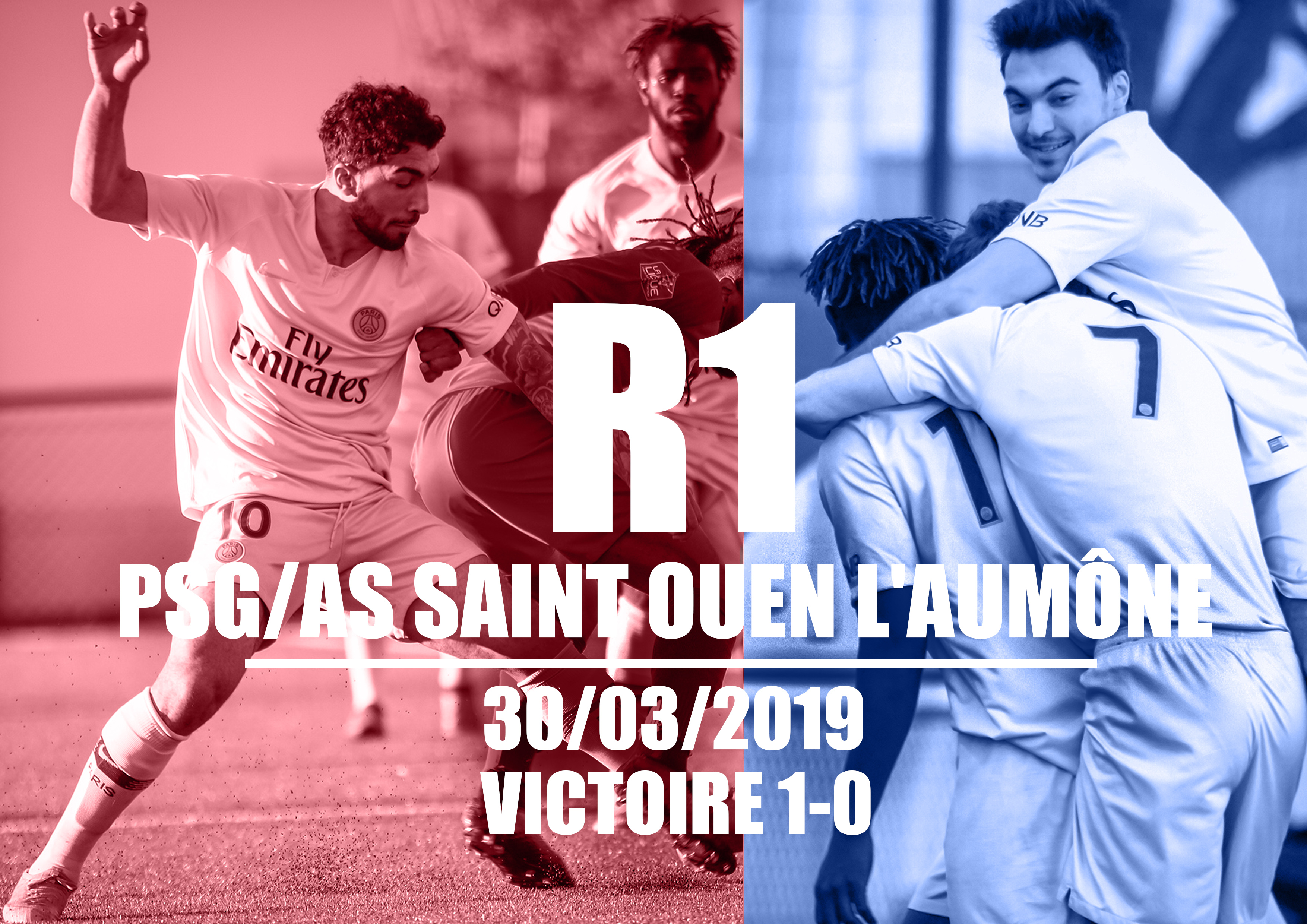 MATCH R1 (ASSO PSG) PSG- AS SAINT OUEN L'AUMÔNE (30/03/2019)
